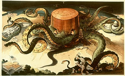 "Fear of monopolies (""trusts"") is shown in this attack on Rockefeller's Standard Oil Company Standard oil octopus loc color.jpg"
