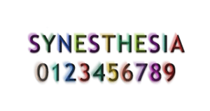"Grapheme-color synesthesia - How someone with Grapheme-color synesthesia might perceive (not ""see"") certain letters and numbers."