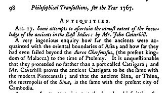 "Óc Eo - Mr Caverhill ""proves"" the ancient Cattigara to be the same with the modern Ponteamass (Banteaymeas), The Monthly Review, Or, Literary Journal, Volume 40, 1769, p.98."