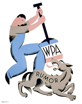 Rumor - The 1930s Works Progress Administration poster depicts a man with WPA shovel attacking a wolf labeled rumor.