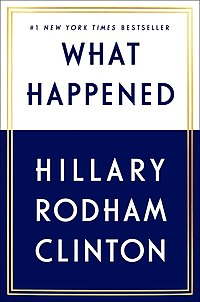 What Happened (Hillary Rodham Clinton) book cover