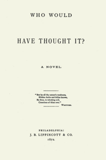 <i>Who Would Have Thought It?</i> book by María Ruiz de Burton