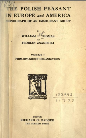 Florian Znaniecki - Volume I (1918) of The Polish Peasant in Europe and America, Zaniecki's most famous work written during his first U.S. stay