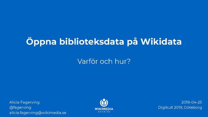 File:Öppna biblioteksdata på Wikidata (WMSE) – Digikult – 2019-04-25.pdf