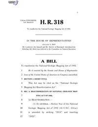 116th United States Congress H. R. 0000318 (1st session) - National Geologic Mapping Act Reauthorization Act.pdf