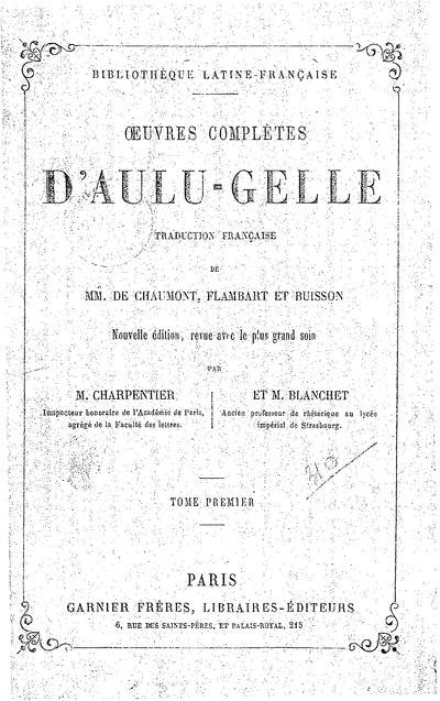 File:Aulu-Gelle - Œuvres complètes, éd. Charpentier et Blanchet, 1919, I.djvu