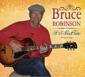 Bruce Robinson's 1st CD cover art for It's About Time.jpg