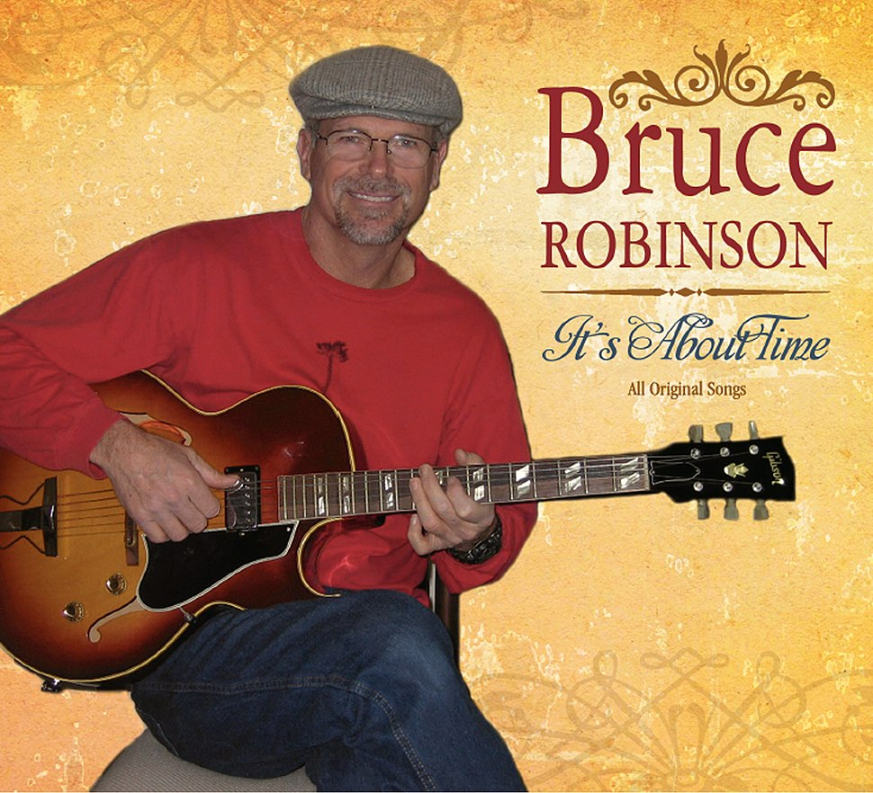Bruce Robinson's 1st CD cover art for It's About Time