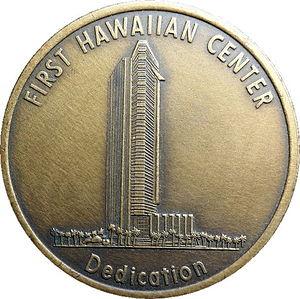 First Hawaiian Center - Image: First Hawaiian Center Dedication Medal Obverse
