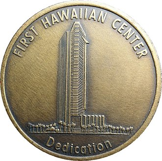 First Hawaiian Center - Image: First Hawaiian Center Dedication Medal Obverse