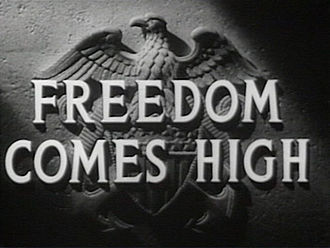 Freedom Comes High - Image: Freedom Comes High title