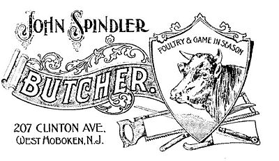 John Spindler (POULTRY & GAME IN SEASON) BUTCHER. 207 CLINTON AVE. WEST HOBOKEN, N.J.