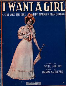 I Want A Girl (Just Like The Girl That Married Dear Old Dad) (1911).jpg
