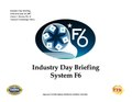 Industry Day Briefing System F6.pdf