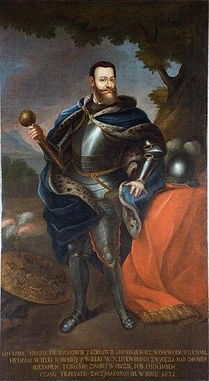 Jan Karol Chodkiewicz - Grand Hetman Chodkiewicz