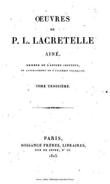 File:Lacretelle - Œuvres de P.L. Lacretelle ainé, tome 3.djvu