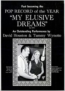 My Elusive Dreams 1967 single by Tammy Wynette and David Houston