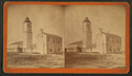 Old Light House, from Robert N. Dennis collection of stereoscopic views.png