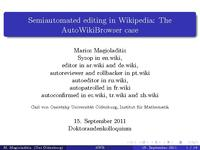 Semiautomated editing in Wikipedia: The AutoWikiBrowser case