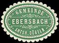 Siegelmarke Gemeinde Ebersbach - Amtshauptmannschaft Döbeln W0253660.jpg
