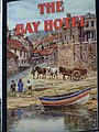 Sign for the Bay Hotel, Robin Hood's Bay - geograph.org.uk - 652501.jpg