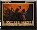 Teamwork builds ships LCCN2002722566.jpg