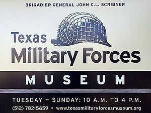 Texas Military Forces Museum - Sign outside the Texas Military Forces Museum