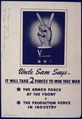 Uncle Sam Says-It will take two forces to win this war - NARA - 534482.tif