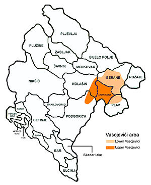 Vasojevići - Area in Montenegro inhabited by the Vasojevići