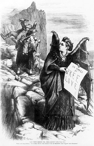 "Victoria Woodhull - ""Get thee behind me, (Mrs.) Satan!"" 1872 caricature by Thomas Nast: Wife, carrying heavy burden of children and drunk husband, admonishing (Mrs.) Satan (Victoria Woodhull), ""I'd rather travel the hardest path of matrimony than follow your footsteps."" Mrs. Satan's sign reads, ""Be saved by free love."""