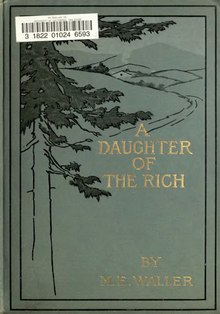 A daughter of the rich, by M. E. Waller.djvu