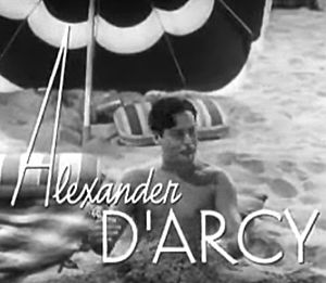 Alexander D'Arcy - from the trailer for Topper Takes a Trip (1939)