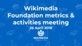 April 2018 Monthly Metrics Meeting.pdf