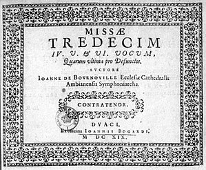 Jean de Bournonville - Title page of the Missae tredecim (Douai, 1619). Paris BNF (Mus.)