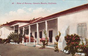 """Rancho Camulos - Postcard from 1906, where the rancho is called the """"Home of Ramona"""""""