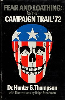 Fear and Loathing on the Campaign Trail '72 (1973 1st ed jacket cover).jpg