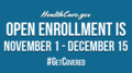Healthcare.gov open enrollment November1-December 15.png