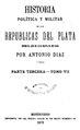 Historia política y militar de las Repúblicas del Plata - Antonio Diaz (parte tercera tomos 7 y 8).pdf