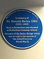 In memory of Sir Donald Bailey OBE (1901-1985) Born in Rotherham and educated at Rotherham Grammar School. Inventor of the Bailey Bridge which was so vital to the success of the Allied Forces in World War II.jpg