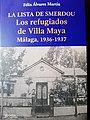 LA LISTA DE SMERDOU. LOS REFUGIADOS DE VILLA MAYA. MALAGA 1936-1937.jpg