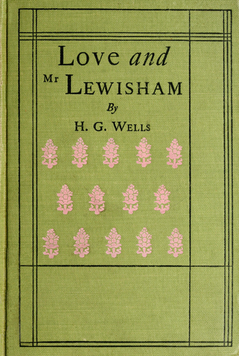 Love and Mr Lewisham By H. G. Wells Cover