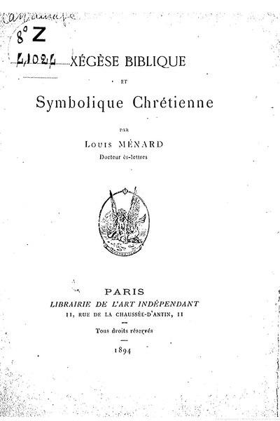 File:Ménard - Exégèse biblique et Symbolique chrétienne, 1894.djvu