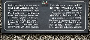 History of Plaid Cymru - This plaque, inaugurated to commemorate the 75th anniversary of the party, is fixed to the building where the founding meeting took place.