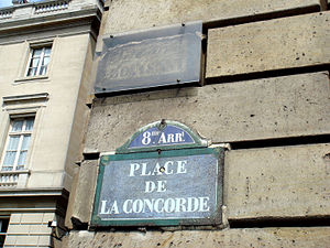 "Place de la Concorde - The old plaque, for ""Place Louis XVI"", and replacement plaque at the corner of Hôtel de Crillon"