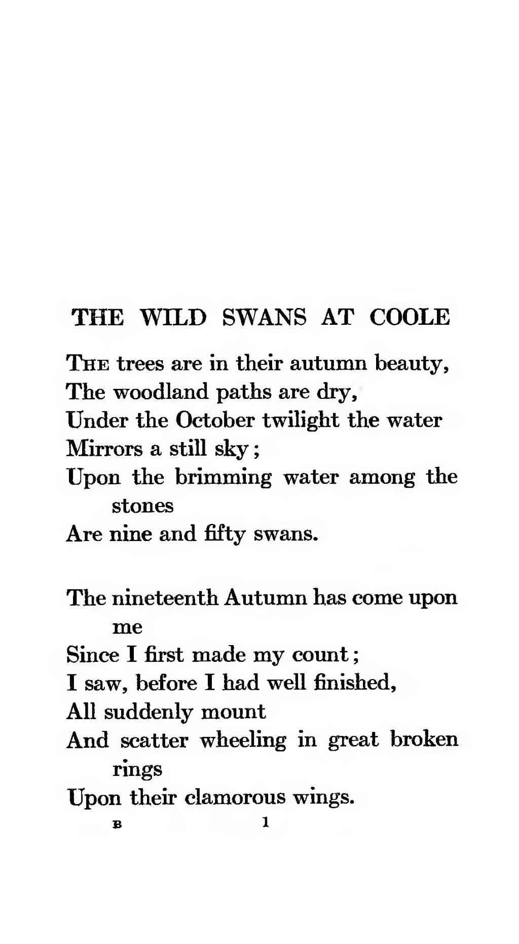 wild swans at coole essay The classic character and the ambivalence from yeats' poems urge the reader's answer to relevant themes in society now this enduring ability of yeats' poetry, influenced by the mystic and ancestral influences is inserted inside the textual integrity drawn from poetic techniques and arrangement when talking relevant contextual issues.