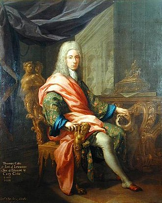 Thomas Coke, 1st Earl of Leicester (fifth creation) - The Earl of Leicester