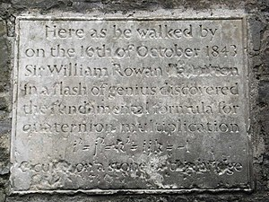 1843 in science - Plaque on Broom Bridge, Cabra, Dublin commemorating where William Rowan Hamilton inscribed his formula for quaternions
