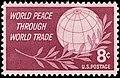 World Peace Through World Trade 8c 1959 issue U.S. stamp.jpg
