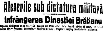 """People's Party (interwar Romania) - An overconfident headline of Îndreptarea, the League's main newspaper, after the election of 1919. It reads: """"Elections under the Military Dictatorship. Defeat for the Brătianu Dynasty"""""""