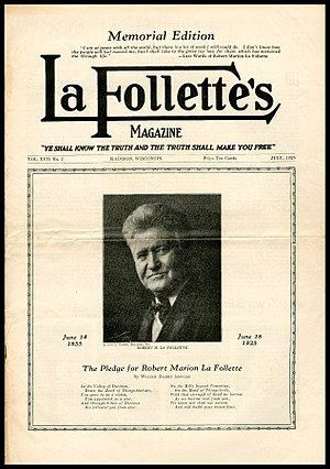 The Progressive - The forerunner of The Progressive was LaFollette's Magazine, established in Madison, Wisconsin in 1909.